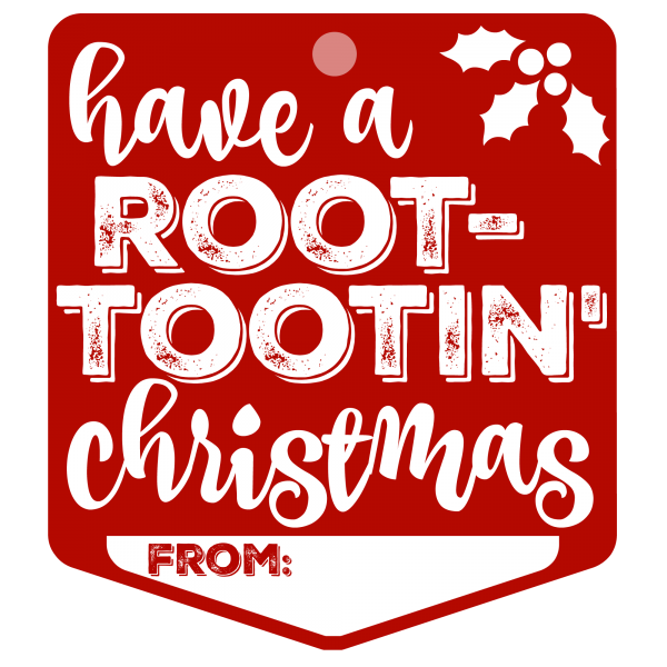 Have a Root-Tootin Christmas