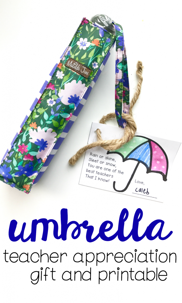 Teacher Appreciation Gift:  Umbrella and Gift Tag