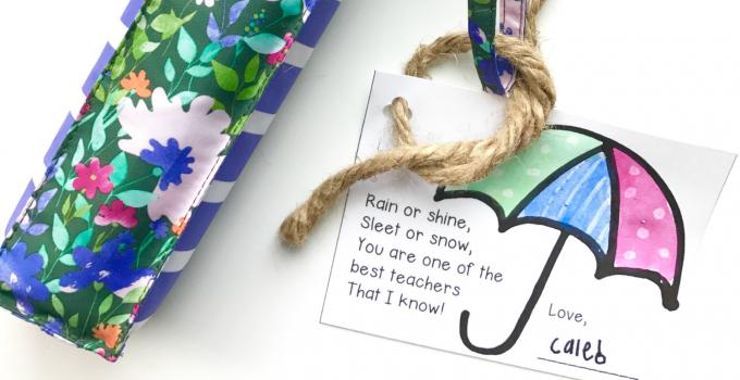 Teacher Appreciation Gift:  Umbrella and Gift Tag