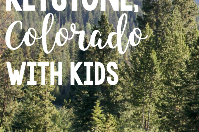 Keystone, Colorado with Kids in the Summer