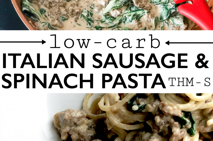 Low-Carb Italian Sausage and Spinach Pasta